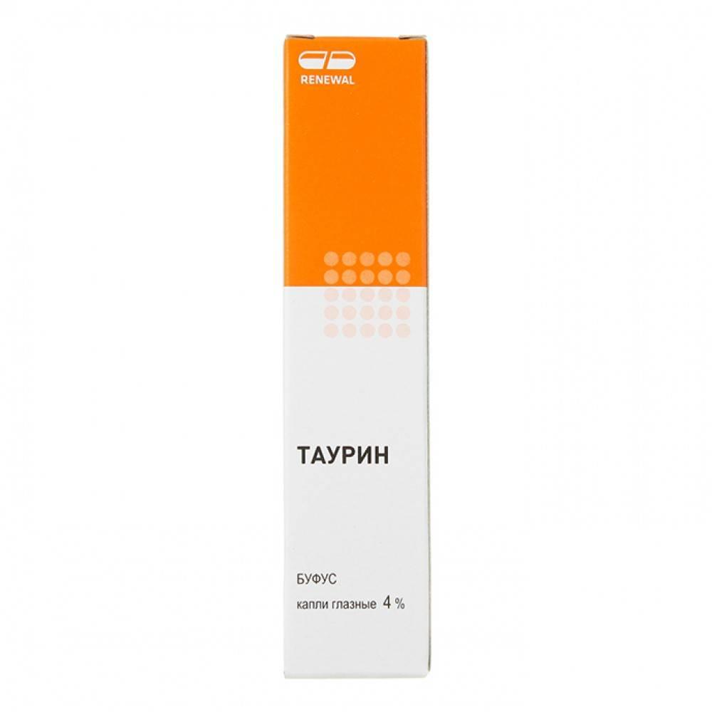 Глазные капли таурин – инструкция по применению и отзывы